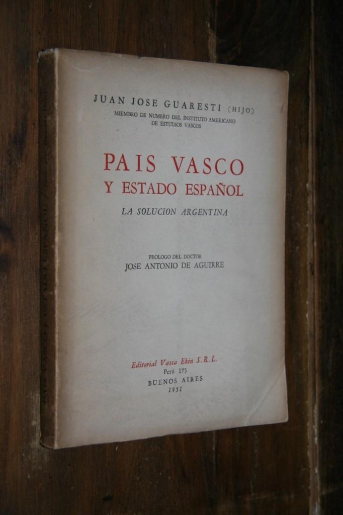 pais-vasco-y-estado-espanol-juan-jose-guaresti-4831-MLA3909538360_032013-F